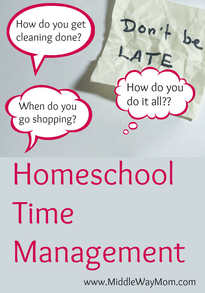 Let's answer the question: How do you do it all?! Some tips for homeschool time management. - www.MiddleWayMom.com