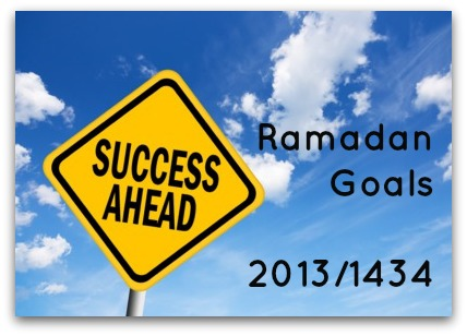 Ramadan Goals 2013/1434