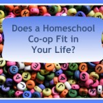 Does a Homeschool Co-op Fit in Your Life?
