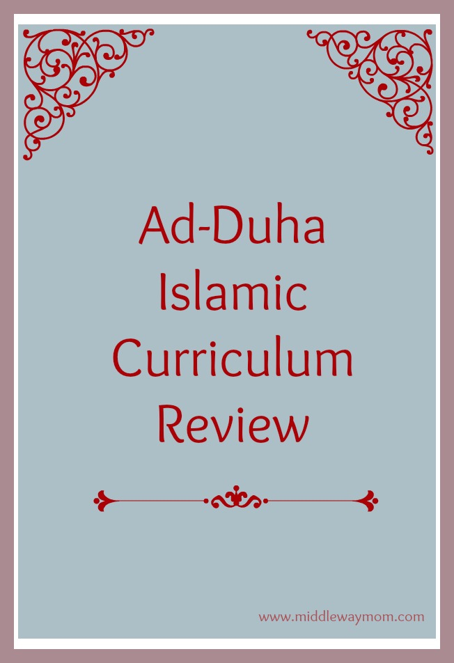 Ad Duha Islamic Curriculum Review