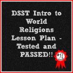 DSST Intro to World Religions Lesson Plan - Tested and PASSED!