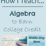 How I Teach Algebra to Earn College Credit