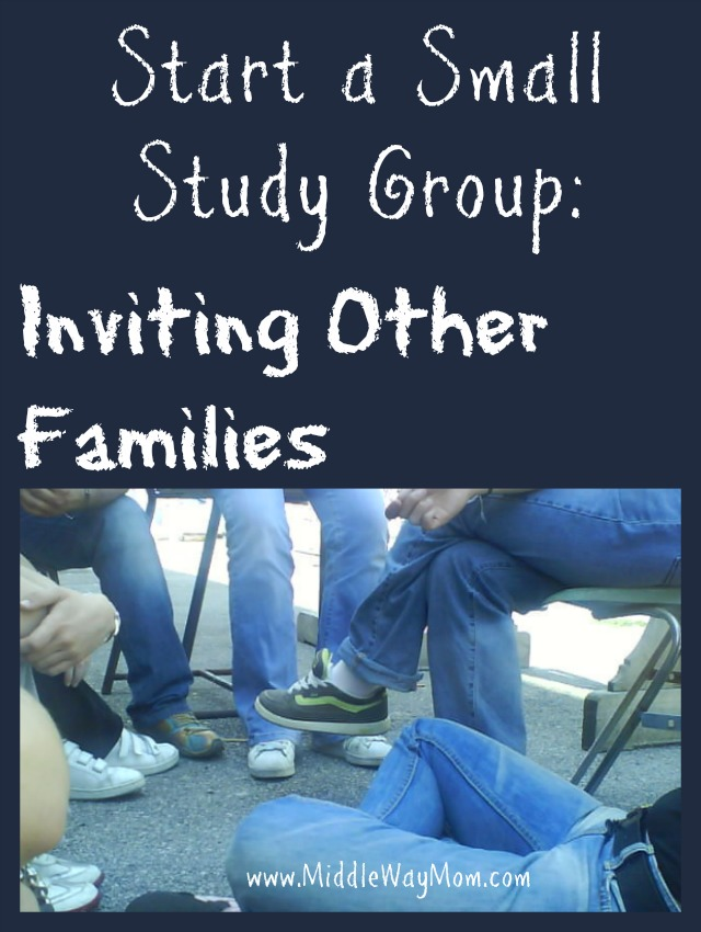 Start a small group: Inviting other families - www.MiddleWayMom.com