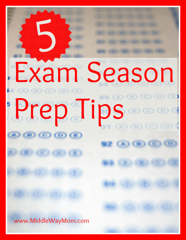 5 Exam Season Prep Tips - www.MiddleWayMom.com