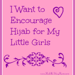 Encouraging Hijab for Little Girls
