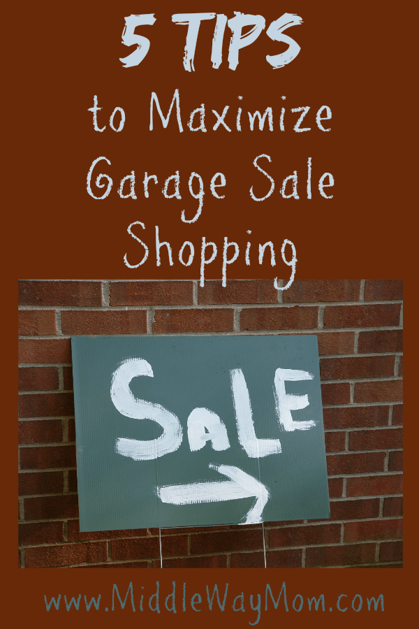 5 Tips to Maximize Garage Sale Shopping - www.MiddleWayMom.com