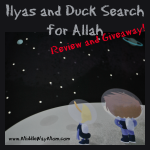 Ilyas and Duck Search for Allah {Product Review} & Giveaway!
