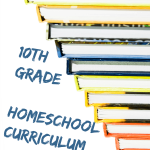 2014-15 10th Grade Homeschool High School Curriculum