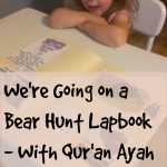 We're Going on a Bear Hunt Lapbook – with Qur'an Ayah Printable