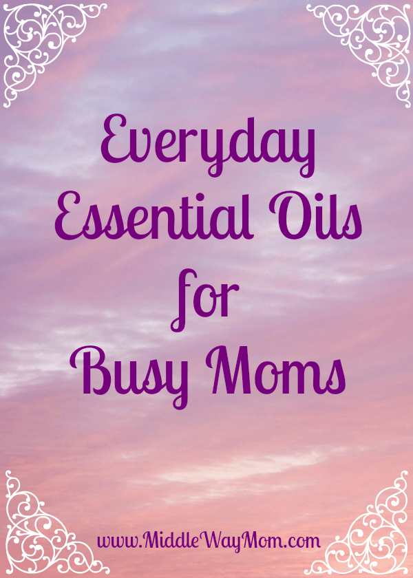 What essential oils should you have on hand for everyday use? These everyday oils area staple in our home, whether we diffuse or apply.  - www.MiddleWayMom.com