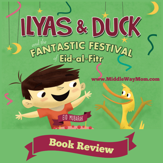 Ilyas and Duck are back at it again, making Eid for kids a fun and educational experience! Learn why I'm a fan for life after reading the second book of this dynamic duo. - www.MiddleWayMom.com