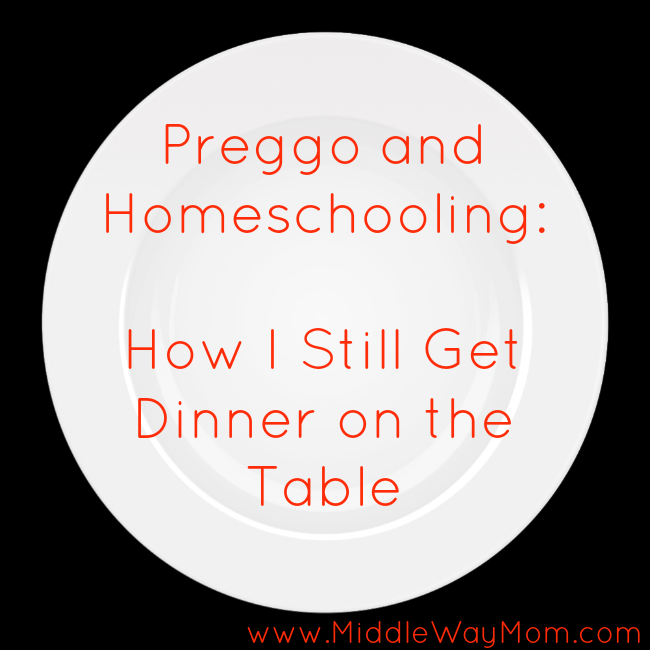 Homeschool, pregnancy fatigue, and then dinner? It doesn't all happen without careful planning. Slow cooker, quick easy recipes, and enlisting some help make it happen! - www.MiddleWayMom.com