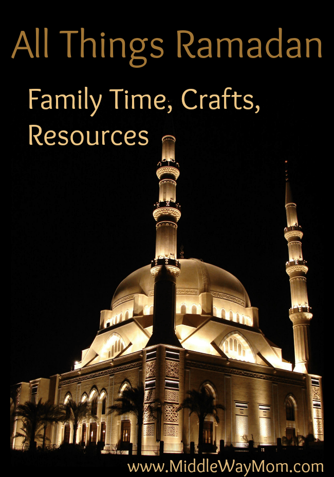 Ramadan family time, crafts, and resources. A ton of ideas and printables to make the most out of your Ramadan.