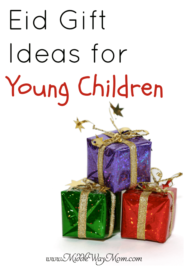 Eid gift ideas for young children both islamic and secular