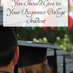 Do you have a child starting college soon? 10 pieces of advice they need before getting started!