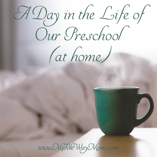 Our preschool routine at home - a typical day