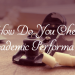 How Do You Check Academic Performance?