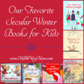 Winter isn't only for Christmas! Enjoy winter with these favorite secular winter story books!