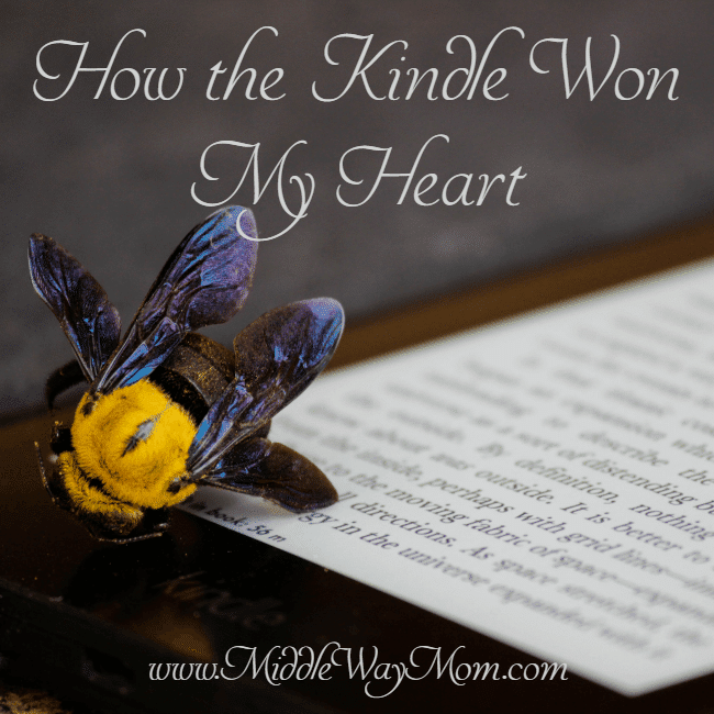 I love print books, but the Kindle has won me over, and now we have 4 of various versions. Why? Read on.