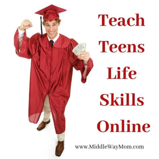 Teach Life Skills Online! For homeschooled high school students