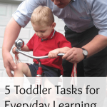 Toddler activities from everyday tasks makes learning easy, no matter your schedule!