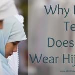Why My Teen Doesn't Wear Hijab - www.MiddleWayMom.com