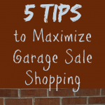 5 Tips to Maximize Garage Sale Shopping - www.MiddleWayMom.com