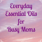What oils should you have on hand for everyday use? These everyday oils area staple in our home, whether we diffuse or apply. - www.MiddleWayMom.com