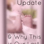 Pregnancy Update & Why This is Our Last - www.MiddleWayMom.com