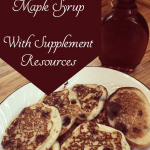 How to tap your tree and make maple syrup - with additional resources for unit study!