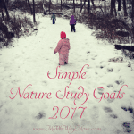 With three kids ages 6 and under, our nature study goals are simple, but they're ours. See our nature study goals here!