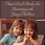 Parenting books aren't only for solving problems. Here are my favorite books for parenting with young kids for both solving problems, and preventing them.